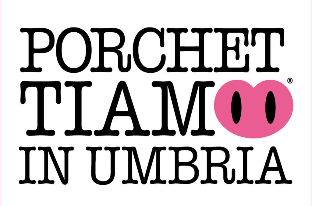 Porchettiamo in Umbria